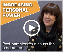 Increasing personal power Past participants discuss the programme